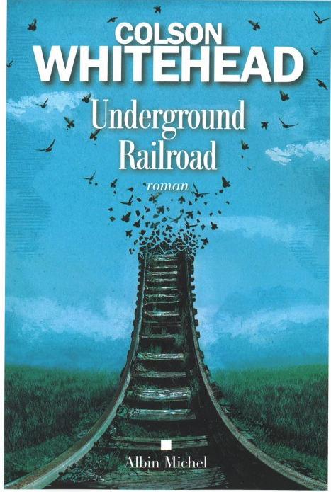 underground-railroad-de-colson-whitehead.jpg
